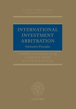 Book International Investment Arbitration: Substantive Principles by Campbell McLachlan