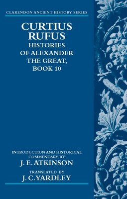 Book Curtius Rufus, Histories of Alexander the Great, Book 10 by J. E. Atkinson
