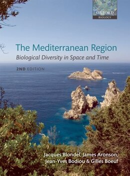 Book The Mediterranean Region: Biological Diversity through Time and Space by Jacques Blondel