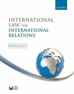 Book International Law for International Relations by Basak Cali