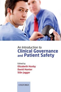 Book An Introduction to Clinical Governance and Patient Safety by Elizabeth Haxby