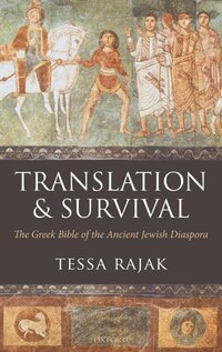 Translation and Survival: The Greek Bible and the Jewish Diaspora