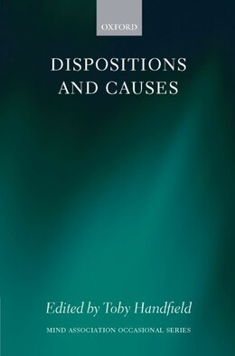 Book Dispositions and Causes by Toby Handfield
