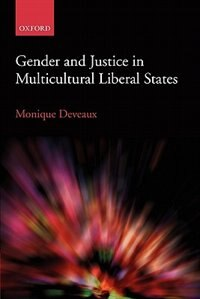 Book Gender and Justice in Multicultural Liberal States by Monique Deveaux