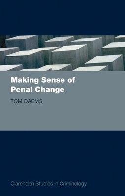Book Making Sense of Penal Change by Tom Daems