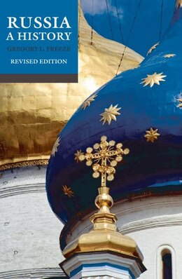 Book Russia: A History by Gregory L. Freeze