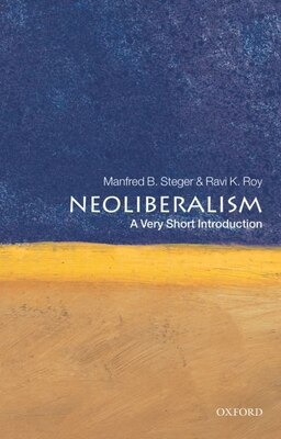 Book Neoliberalism: A Very Short Introduction by Manfred B. Steger