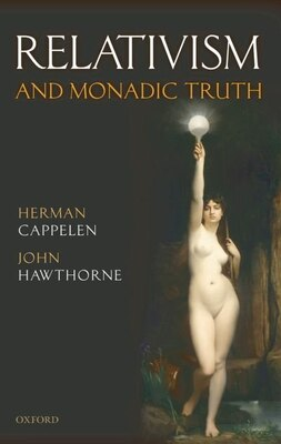 Book Relativism and Monadic Truth by Herman Cappelen