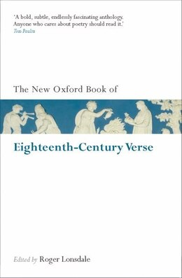 Book The New Oxford Book of Eighteenth-Century Verse: Reissue by Roger Lonsdale