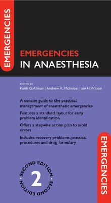 Book Emergencies in Anaesthesia by Keith Allman