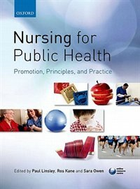 Book Nursing for Public Health: Promotion, Principles and Practice by Paul Linsley