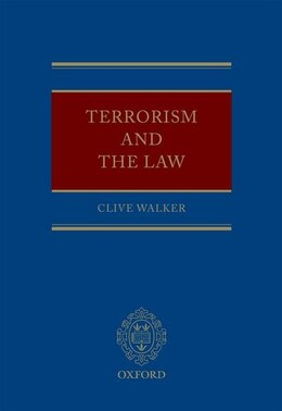 Book Terrorism and the Law by Clive Walker