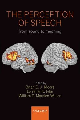 Book The Perception of Speech: from sound to meaning by Brian Moore