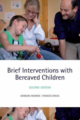 Book Brief Interventions with Bereaved Children by Barbara Monroe