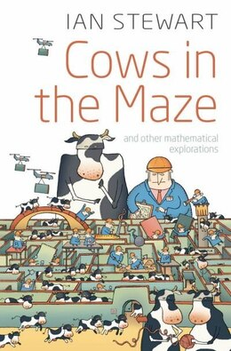 Book Cows in the Maze: And other mathematical explorations by Ian Stewart