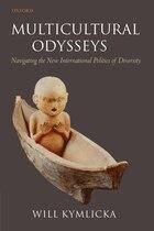 Multicultural Odysseys: Navigating the New International Politics of Diversity