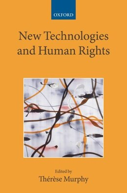 Book New Technologies and Human Rights by Therese Murphy