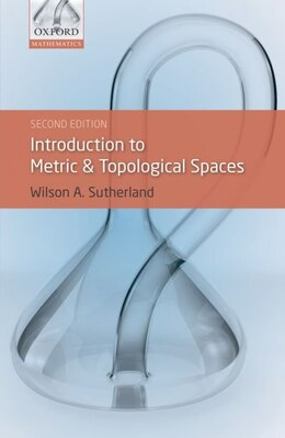 Book Introduction to Metric and Topological Spaces by Wilson A. Sutherland