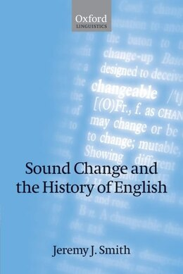 Book Sound Change and the History of English by Jeremy J. Smith