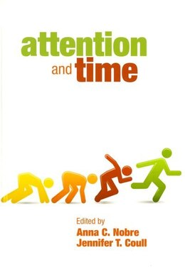 Book Attention and Time by Anna C. Nobre