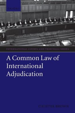 Book A Common Law of International Adjudication by Chester Brown