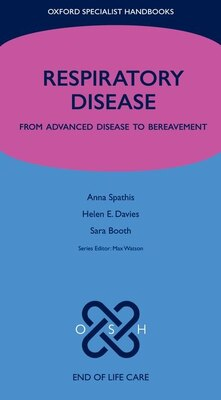 Book Respiratory Disease: From advanced disease to bereavement by Anna Spathis