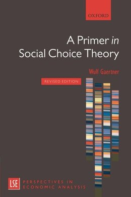 Book A Primer in Social Choice Theory: Revised Edition by Wulf Gaertner