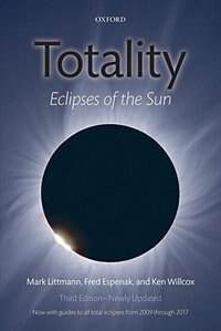 Book Totality: Eclipses of the Sun by Mark Littmann