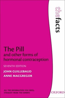 Book The Pill and other forms of hormonal contraception by John Guillebaud