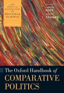 Book The Oxford Handbook of Comparative Politics by Carles Boix