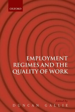 Book Employment Regimes and the Quality of Work by Duncan Gallie