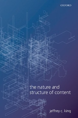 Book The Nature and Structure of Content by Jeffrey C. King
