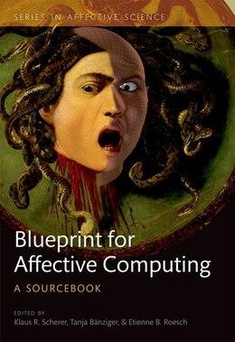 Book A Blueprint for Affective Computing: A sourcebook by Klaus R. Scherer
