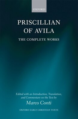 Book Priscillian of Avila: Complete Works by Marco Conti