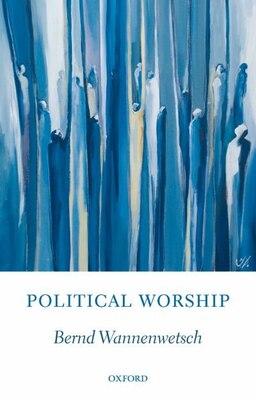 Book Political Worship by Bernd Wannenwetsch