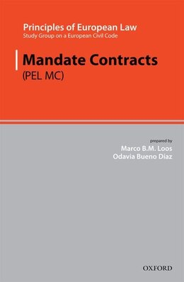 Book Principles of European Law: Mandate Contracts by Marco Loos