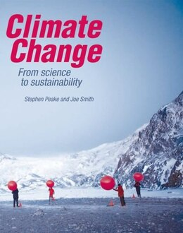 Book Climate Change: From science to sustainability by Stephen Peake