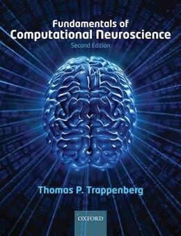 Book Fundamentals of Computational Neuroscience by Thomas Trappenberg