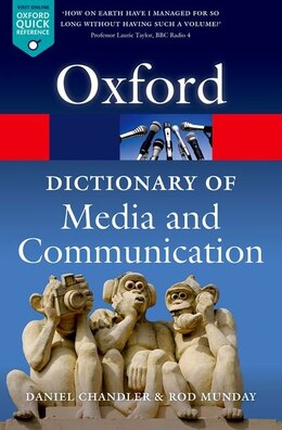 Book A Dictionary Of Media And Communication by Daniel Chandler