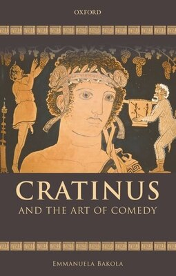 Book Cratinus and the Art of Comedy by Emmanuela Bakola