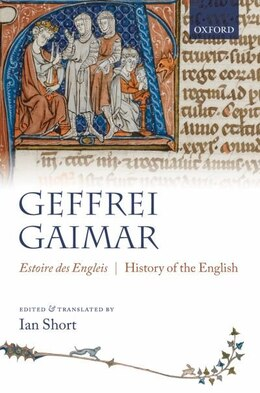 Book Estoire des Engleis: History of the English by Geffrei Gaimar