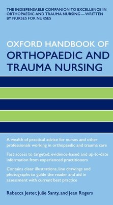 Book Oxford Handbook Of Orthopaedic And Trauma Nursing by Rebecca Jester
