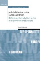 Judicial Control in the European Union: Reforming Jurisdiction in the Intergovernmental Pillars