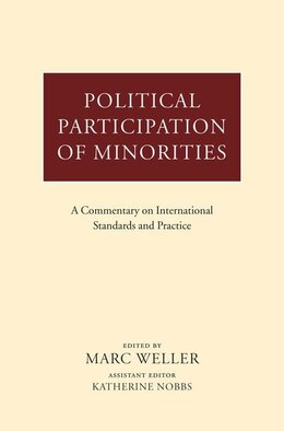 Book Political Participation of Minorities: A Commentary on International Standards and Practice by Marc Weller
