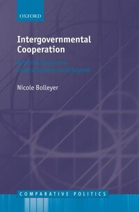 Intergovernmental Cooperation: Rational Choices in Federal Systems and Beyond