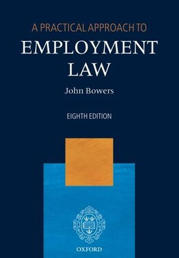 Book A Practical Approach to Employment Law by John Bowers QC