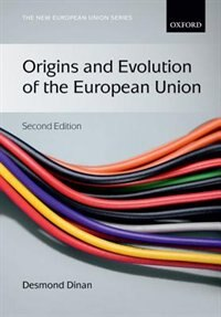Book Origins and Evolution of the European Union by Desmond Dinan