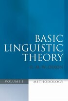 Basic Linguistic Theory Volume 1: Methodology