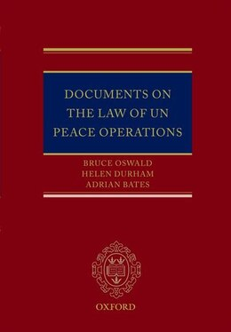Book Documents on the Law of UN Peace Operations by Bruce Oswald