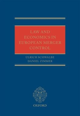 Book Law and Economics in European Merger Control by Ulrich Schwalbe